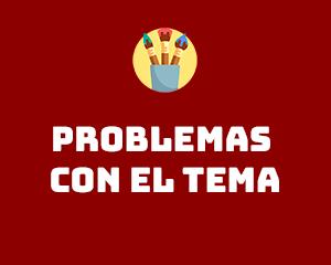 Problemas con el tema