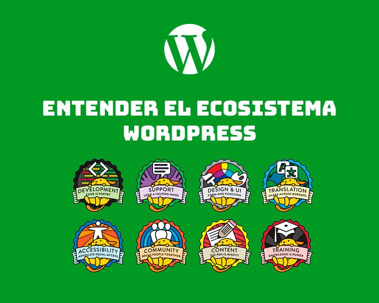 Entender el ecosistema WordPress